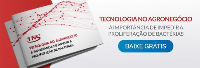 Ebook Tecnologia no agronegócio - A importância de impedir a proliferação de bactérias