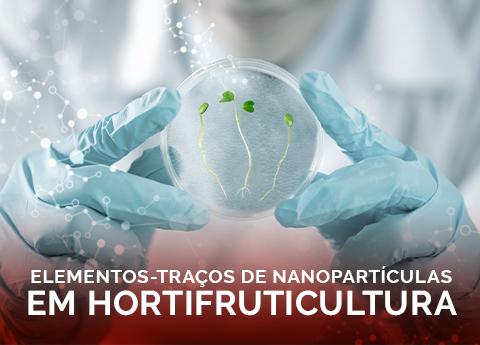 Elementos – Trazas de nanopartículas en horticultura