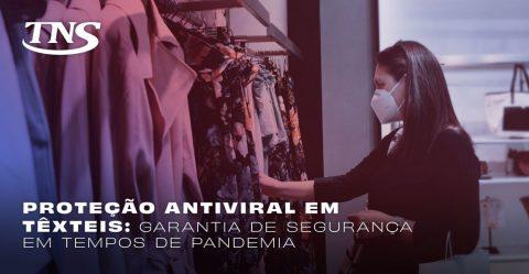 Proteção antiviral em têxteis: Garantia de segurança em tempos de pandemia