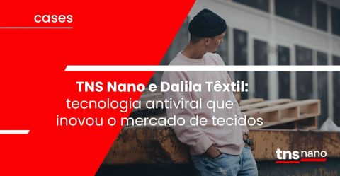 TNS Nano y Dalila Têxtil: tecnología antiviral que innovó el mercado textil