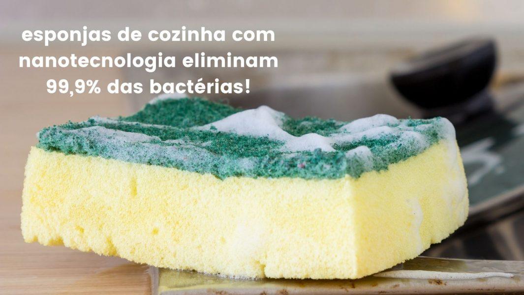 esponjas de cozinha com nanotecnologia eliminam 99,9% das bactérias!