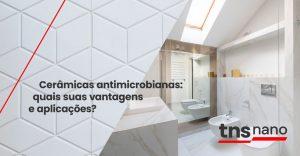 Cerámica antimicrobiana: ¿cuáles son sus ventajas y aplicaciones?